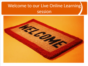 Welcome to our Live Online Learning session